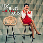 Judy Garland and Friends Duets by Judy Garland