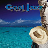 Play & Download Giants of Jazz: Cool Jazz for Warm Days by Various Artists | Napster