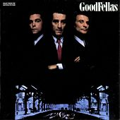 Play & Download Goodfellas - Music From The Motion Picture by Various Artists | Napster