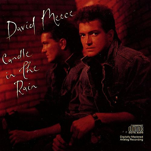 Play & Download Candle In The Rain by David Meece | Napster