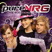 Play & Download The Real Thing by PureNRG | Napster