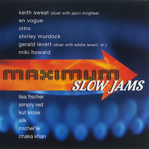 Maximum Slow Jams by Various Artists