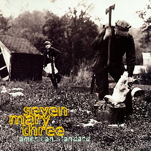 Play & Download American Standard by Seven Mary Three | Napster