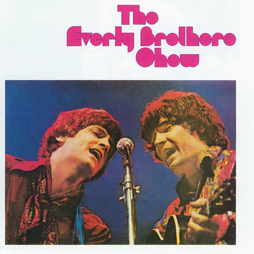 The Everly Brothers Show by The Everly Brothers