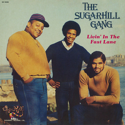 Livin' In The Fast Lane by The Sugarhill Gang