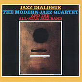 Play & Download Jazz Dialogue by Modern Jazz Quartet | Napster