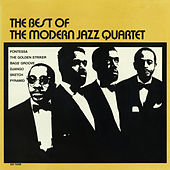 Play & Download The Best of the Modern Jazz Quartet by Modern Jazz Quartet | Napster