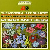 Play & Download Plays George Gershwin's Porgy And Bess by Modern Jazz Quartet | Napster