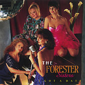 Play & Download I Got A Date by The Forester Sisters | Napster