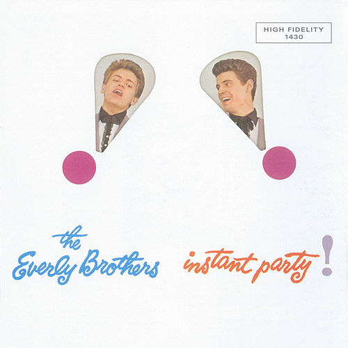 Play & Download Instant Party by The Everly Brothers | Napster