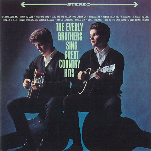 Play & Download The Everly Brothers Sing Great Country Hits by The Everly Brothers | Napster