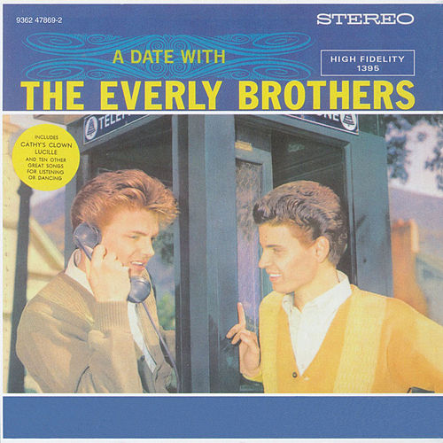 Play & Download A Date With The Everly Brothers by The Everly Brothers | Napster