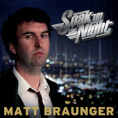 Play & Download Soak Up The Night by Matt Braunger | Napster