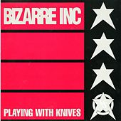 Play & Download Playing With Knives [Quadrant Mix] by Bizarre Inc. | Napster