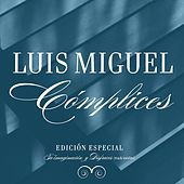 Play & Download Complices EP by Luis Miguel | Napster