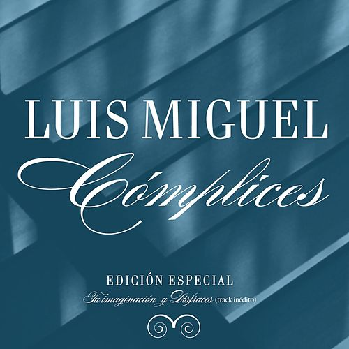 Complices EP by Luis Miguel