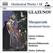 Play & Download GLAZUNOV, A.K.: Orchestral Works, Vol. 18 - Masquerade / 2 Pieces / Pas de caractere / Romantic Intermezzo (Russian Philharmonic, Yablonsky) by Dmitry Yablonsky | Napster
