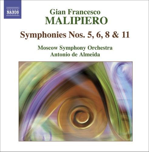 Play & Download MALIPIERO, G.F.: Symphonies, Vol. 3 (Almeida) - Nos. 5, 6, 8, 11 by Antonio de Almeida | Napster