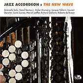 Jazz Accordeon: The New Wave by Various Artists