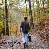 Justin Holt - EP by Justin Holt