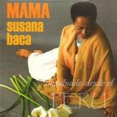Mama by Susana Baca