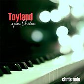 Toyland by Chris Nole