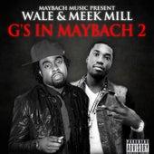 G's In Maybach 2 von Wale