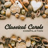 Classical Carols Compilation by Les Choeurs De Noël