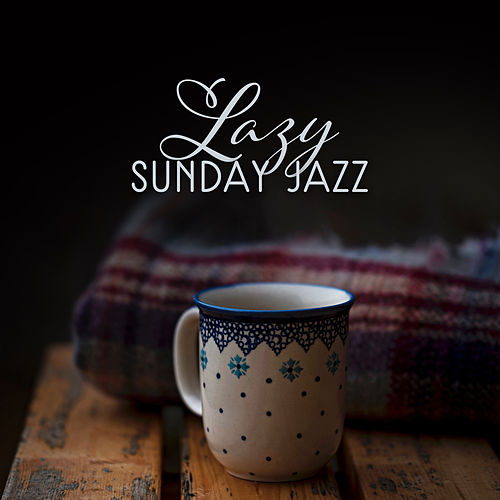 Lazy Sunday Jazz by Acoustic Hits