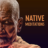 Native Meditations by Asian Zen