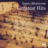 Ennio Morricone - Greatest Hits by Ennio Morricone