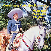 Play & Download Corridos Y Caballos Famosos by Miguel Aceves Mejia | Napster