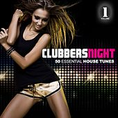 Clubbers Night, Vol.1 - 50 Essential House Tunes by Various Artists