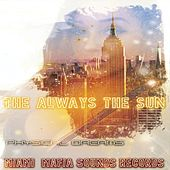 The Always the Sun by Physical Dreams