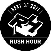 Rush Hour Best Of 2017 by Various Artists