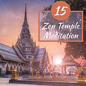 15 Zen Temple Meditation by New Age