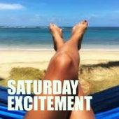 Saturday Excitement von Various Artists