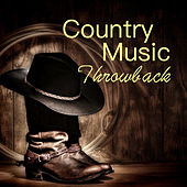 Country Music Throwback von Various Artists