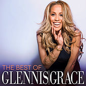The Best Of Glennis Grace by Glennis Grace