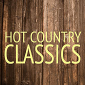 Hot Classic Country von Various Artists