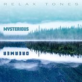 Mysterious Dreamer by Relax Tones