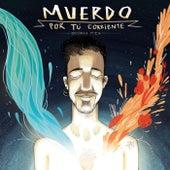 Por tú corriente (Seoan Mix) by Muerdo