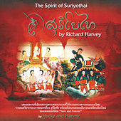 The Spirit of Suriyothai by Richard Harvey