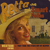 Play & Download They Took the Stars Out of Heaven by Retta And The Smart Fellas | Napster