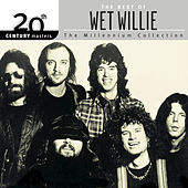 Play & Download 20th Century Masters: The Millennium... by Wet Willie | Napster