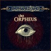 Like Orpheus by Orphaned Land