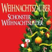 Weihnachtszauber, Schonster Weihnachtslieder by Various Artists