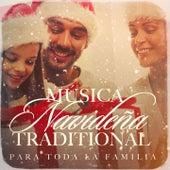 Música Navideña Traditional para Toda la Familia by Various Artists