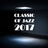 Classic of Jazz 2017 by Gold Lounge