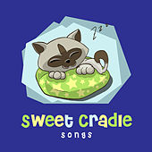 Sweet Cradle Songs by Baby Sleep Sleep